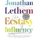 The Ecstasy of Influence: Nonfictions, Etc. (Vintage Contemporaries)