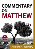Commentary on Matthew (Commentary on the New Testament Book #1)