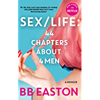 SEX/LIFE: 44 Chapters About 4 Men: Now a series on Netflix