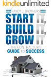 Start It, Build It, Grow It: The Contractor's Guide to Success