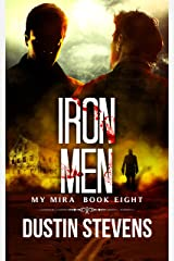 Iron Men: A Thriller (The My Mira Saga Book 8) Kindle Edition