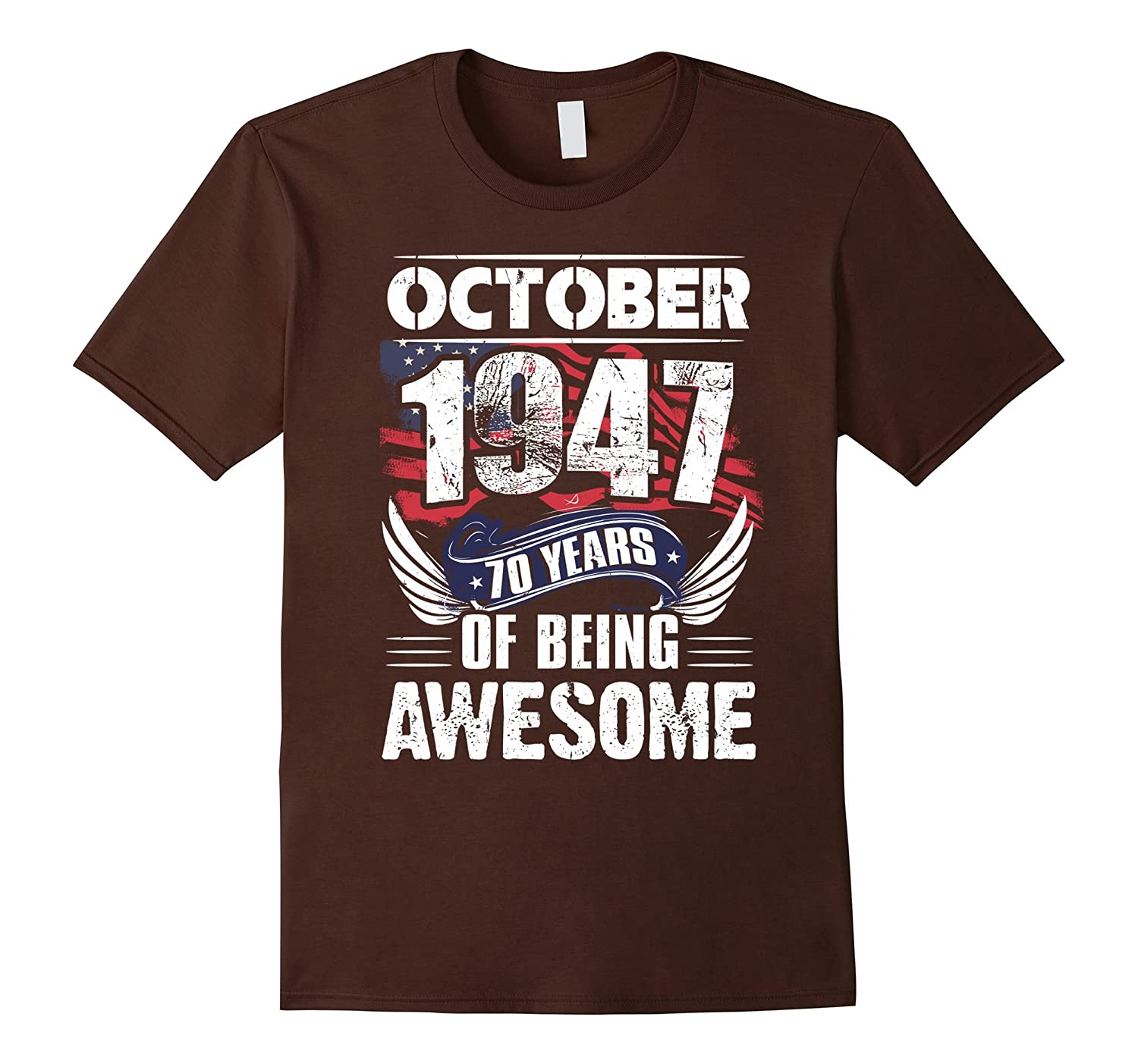 October 1947 70th Birthday 70 Years Old Gift T Shirt ANZ