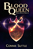 Blood Queen: Blood Destiny, Book 6 (English Edition)