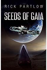 Seeds of Gaia Kindle Edition