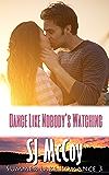 Dance Like Nobody's Watching (Summer Lake 3)