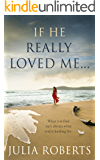 If He Really Loved Me. (The Liberty Sands Trilogy Book 2)