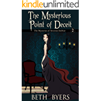 The Mysterious Point of Deceit : The Mysteries of Severine DuNoir