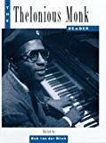 The Thelonious Monk Reader (Readers in American Music)