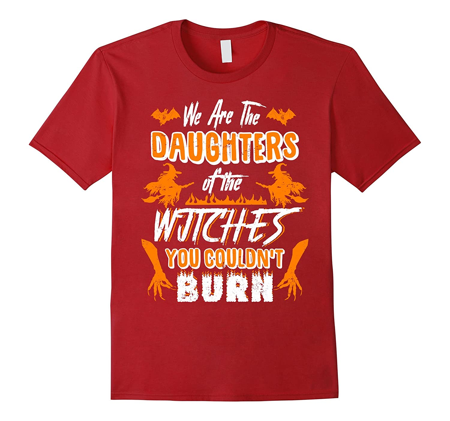 We are the daughter of the witches shirt
