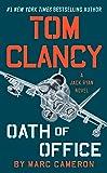 Tom Clancy Oath of Office: A Jack Ryan Novel