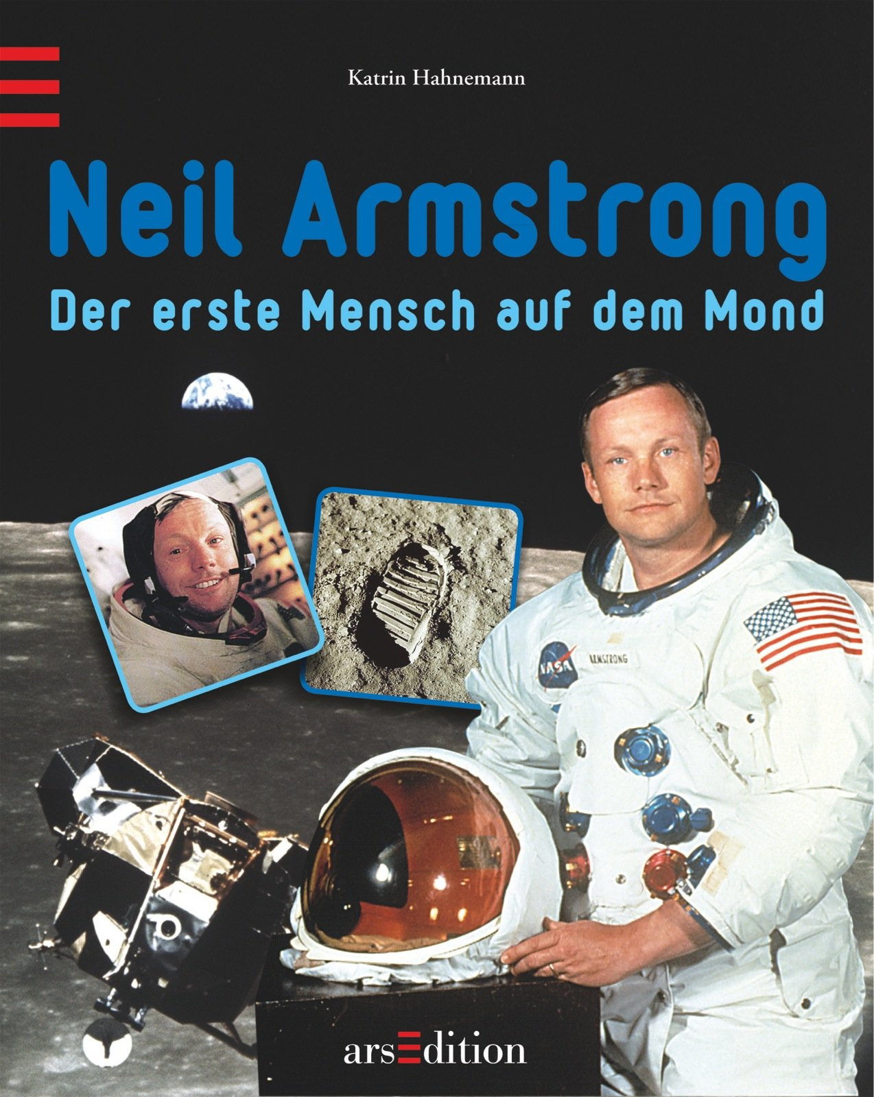 Neil Armstrong Gebundenes Buch – 5. März 2013 Uwe Mayer Katrin Hahnemann arsEdition 3845800437 All