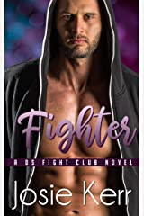 Fighter (DS Fight Club Book 1) Kindle Edition