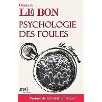 Psychologie des foules - preface par benoist rousseau