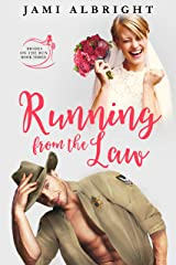 Running From the Law (Brides on the Run Book 3) Kindle Edition