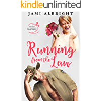 Running From the Law (Brides on the Run Book 3)