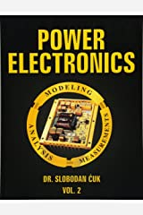 Power Electronics: Modeling, Analysis and Measurements: NEW (Volume 2) Paperback