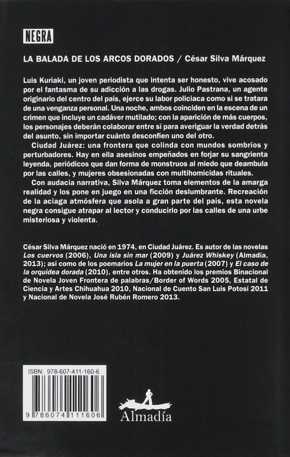 La Balada De Los Arcos Dorados Spanish Edition Cesar Silva 9786074111606 Books