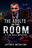 The Adults in the Room: The Deep State (Tim and Mary Ann)