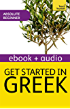 Get Started In Beginner's Greek: Teach Yourself (New Edition): Kindle Enhanced Edition (English Edition)
