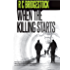 When The Killing Starts: The Gripping DI Dylan Book Which Has Fans Asking for More (D.I. Dylan 7)