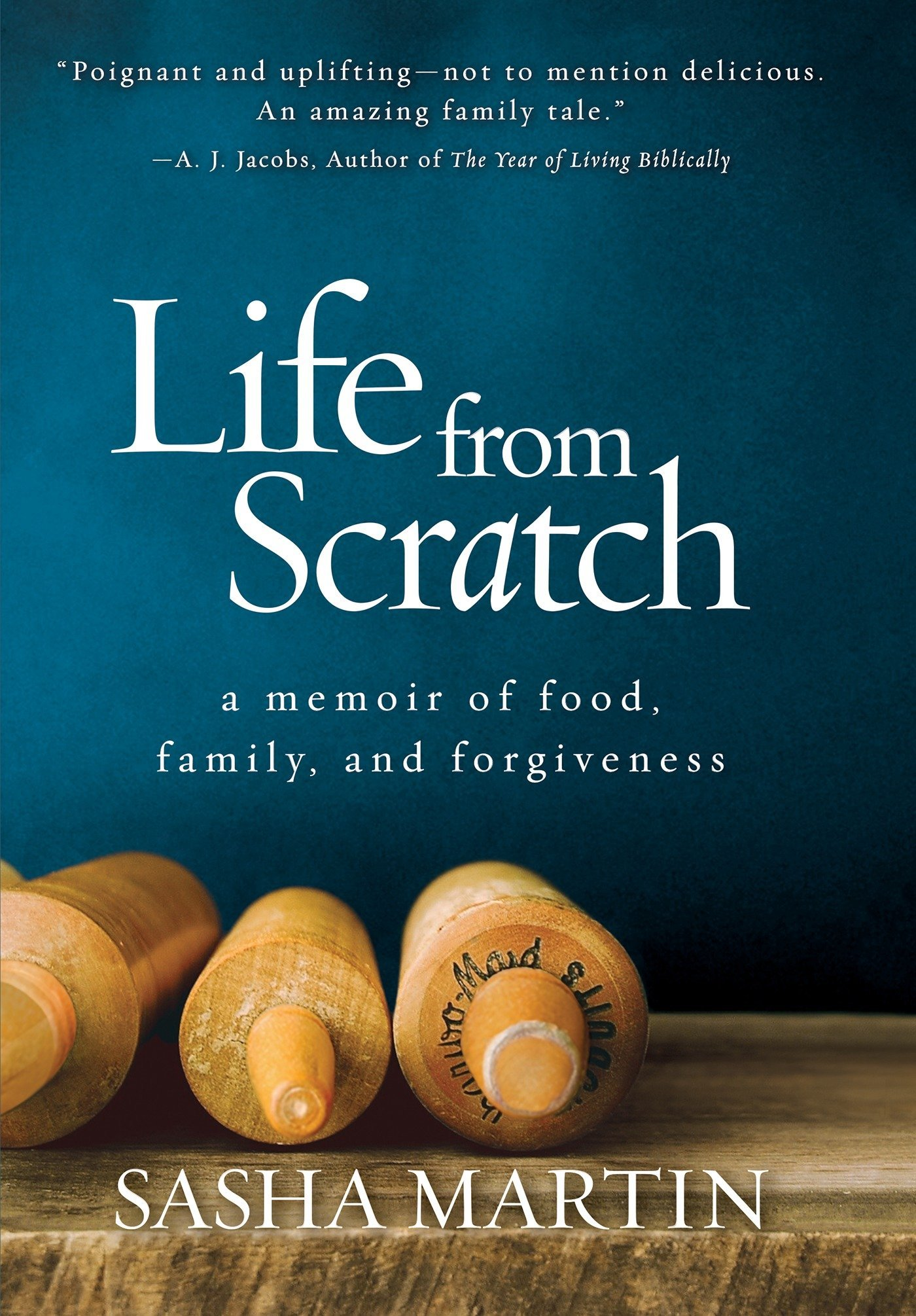 Life From Scratch: A Memoir of Food, Family, and Forgiveness: Sasha ...