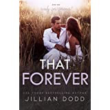 That Forever: A Small Town, Friends-to-Lovers Romance (That Boy Book 8)