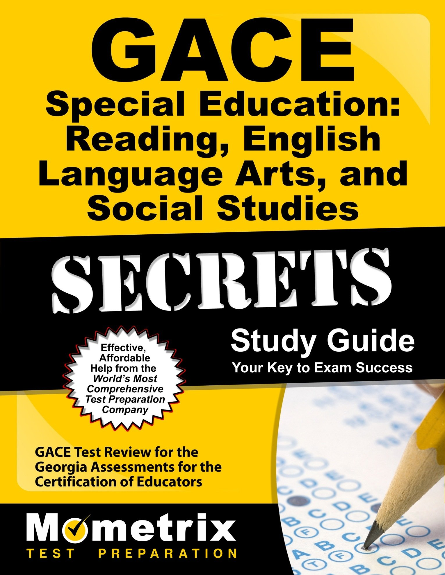 GACE Special Education: Reading, English Language Arts, and Social Studies Secrets Study Guide: GACE Test Review for the Georgia Assessments for the Certification of Educators (Secrets (Mometrix)) by Mometrix Media LLC
