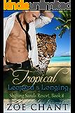 Tropical Leopard's Longing (Shifting Sands Resort Book 8)