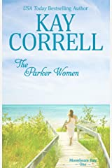 The Parker Women (Moonbeam Bay Book 1) Kindle Edition