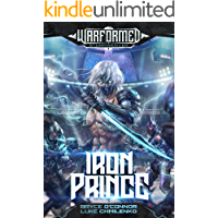 Iron Prince (Warformed: Stormweaver Book 1)