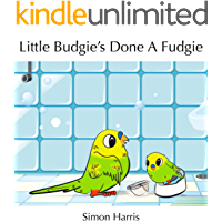 Little Budgie's Done A Fudgie (English Edition)