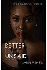 Better Left Unsaid Kindle Edition