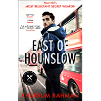 East of Hounslow: A funny and gripping spy thriller with a hilarious new hero