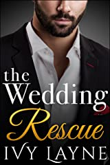 The Wedding Rescue (The Alpha Billionaire Club Book 1) Kindle Edition
