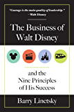 The Business of Walt Disney and the Nine Principles of His Success