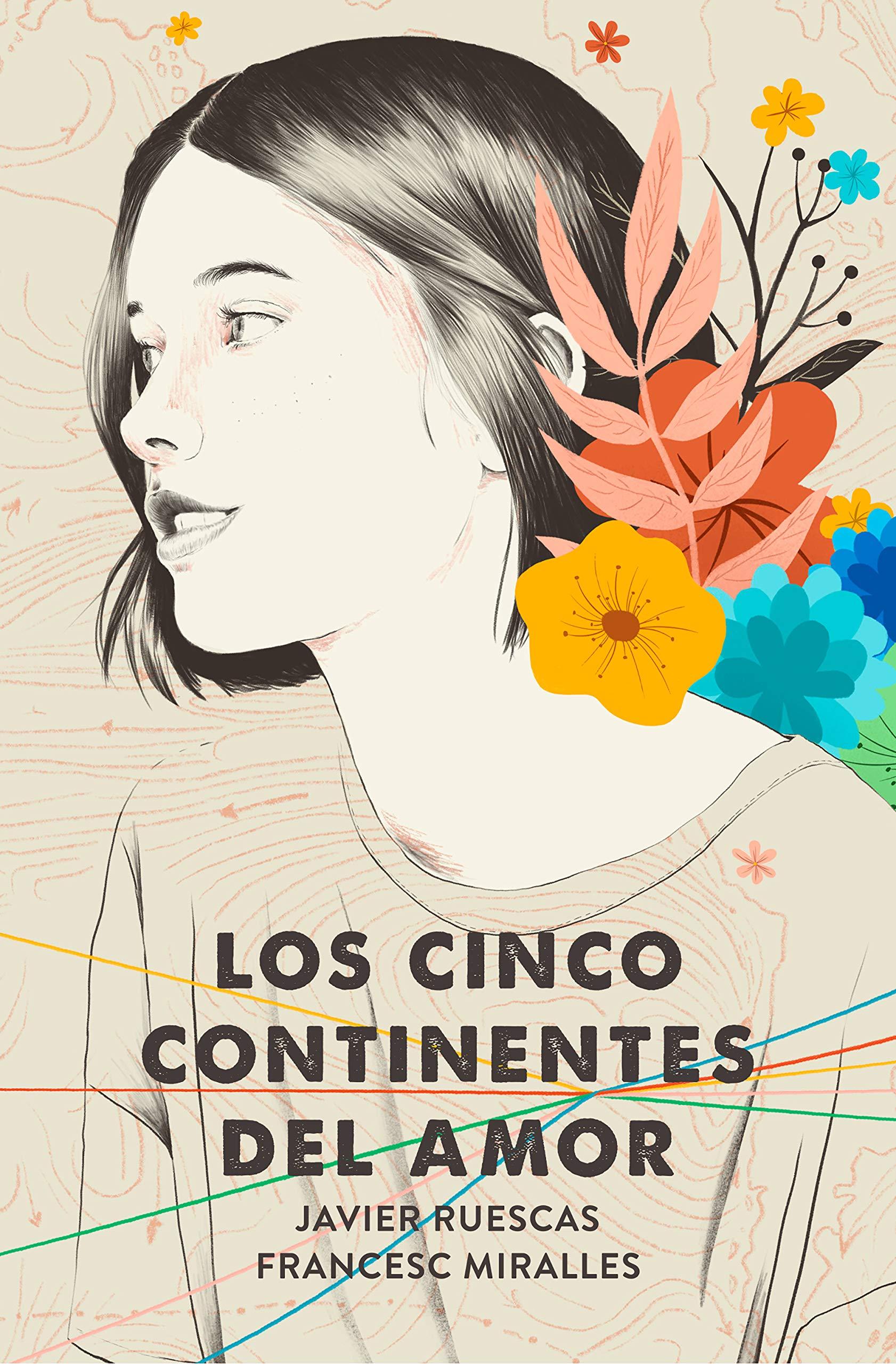 Los cinco continentes del amor (Nube de Tinta): Amazon.es: Ruescas, Javier,  Miralles, Francesc: Libros