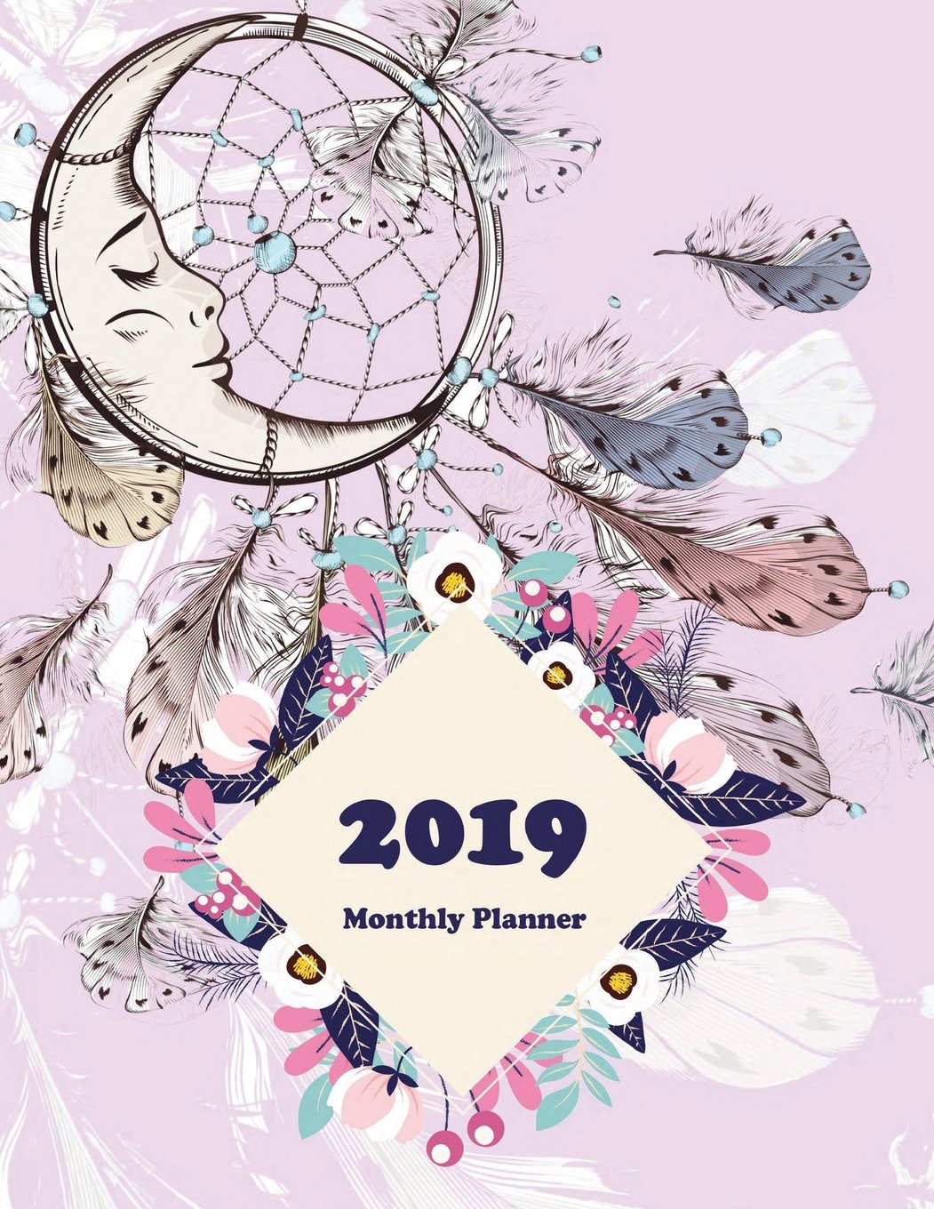 Amazon.com: 2019 Monthly Planner: Pretty Dreamcatcher, Daily ...