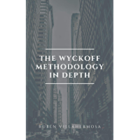 The Wyckoff Methodology in Depth