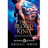 The Blood King (Inferno Rising Book 2)