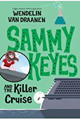 Sammy Keyes and the Killer Cruise: 17 Paperback