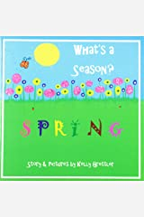 What's a Season? Box Set (Spring~Summer~Fall~Winter) Paperback