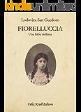 FIORELLUCCIA: Una fiaba siciliana