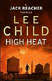 High Heat: (A Jack Reacher Novella) (Kindle Single) (Jack Reacher Short Stories)