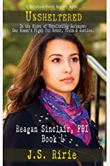 Unsheltered: Reagan Sinclair, FBI - Book 4 Kindle Edition