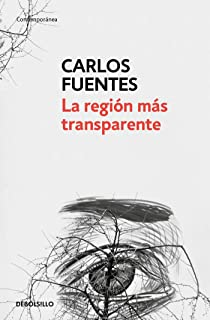 La región más transparente / Where the Air is Clear (Spanish Edition)