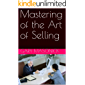 Mastering of the Art of Selling