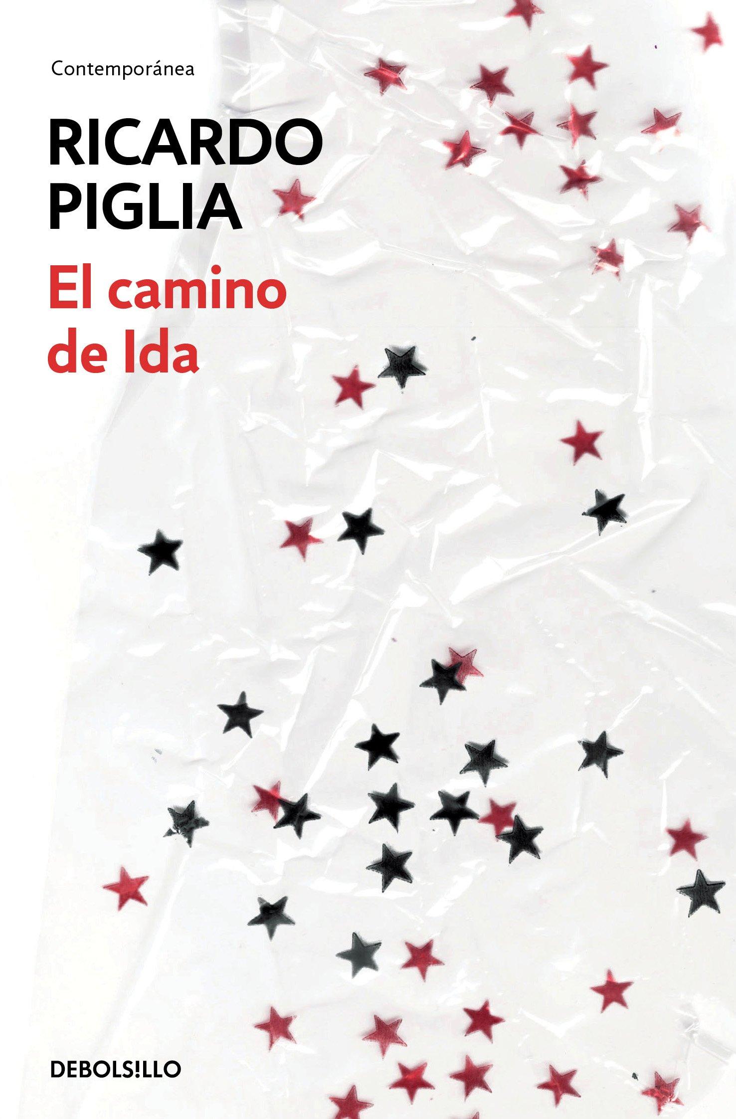 El camino de ida idas way spanish edition ricardo piglia el camino de ida idas way spanish edition ricardo piglia 9788490624371 amazon books fandeluxe Gallery