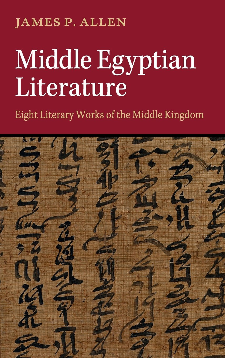 Middle Egyptian Literature: Eight Literary Works of the Middle ...