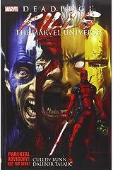 Deadpool Kills the Marvel Universe Paperback
