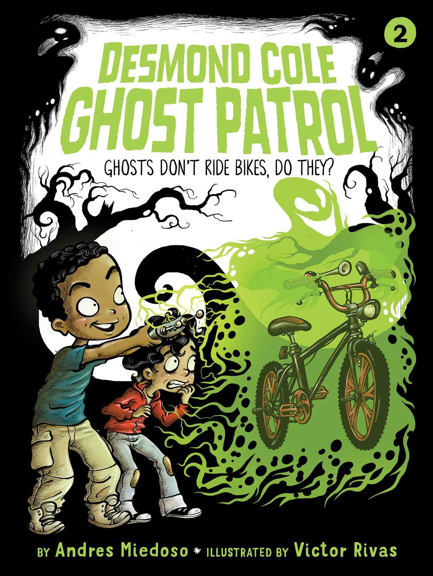 Ghosts Don't Ride Bikes, Do They? (Desmond Cole Ghost Patrol) ebook